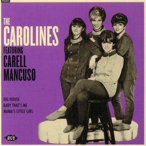 CAROLINES, The feat CARELL MANCUSO - The Carolines