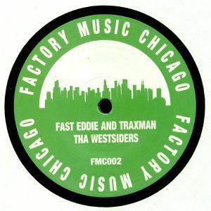 FAST EDDIE/TRAXMAN - Tha Westsiders