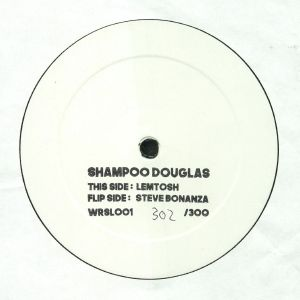 SHAMPOO DOUGLAS - Steve Bonanza/Lemtosh EP