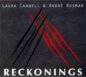 CANNELL, Laura/ANDRE BOSMAN - Reckonings