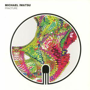 IWATSU, Michael - Fracture