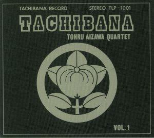 TOHRU AIZAWA QUARTET - Tachibana Vol 1