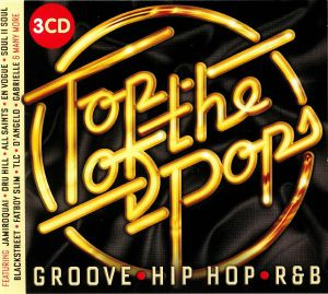 VARIOUS - Top Of The Pops: Groove Hip Hop & RnB