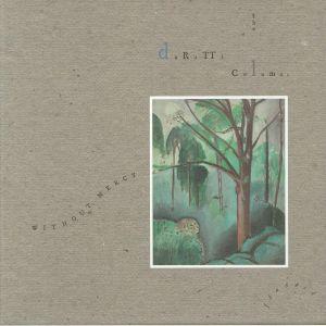 DURUTTI COLUMN, The - Without Mercy (reissue)
