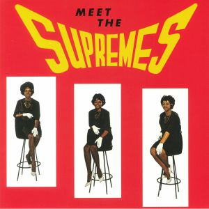 SUPREMES, The - Meet The Supremes (reissue)