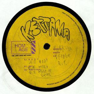 KETTAMA - Bucklyn Bridge EP