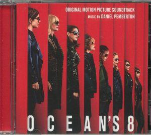 PEMBERTON, Daniel - Ocean's 8 (Soundtrack)