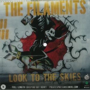 FILAMENTS, The - Look To The Skies (free with any order)