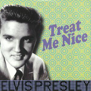 PRESLEY, Elvis - Treat Me Nice (reissue)