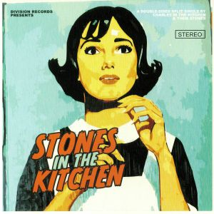 CHARLES IN THE KITCHEN/THEM STONES - Stones In The Kitchen