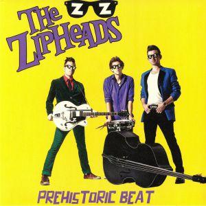 ZIPHEADS, The - Preshistoric Beat