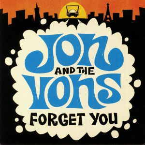 JON & THE VONS - Forget You (mono)
