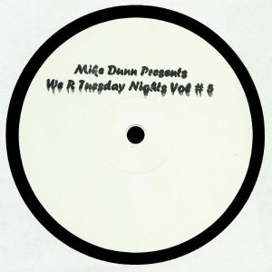 DUNN, Mike - We R Tuesday Nights Vol #5