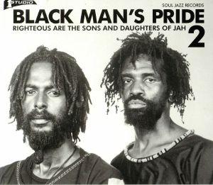 VARIOUS - Black Man's Pride 2: Righteous Are The Sons & Daughters Of Jah