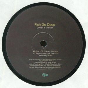 FISH GO DEEP - Give In To Wonder