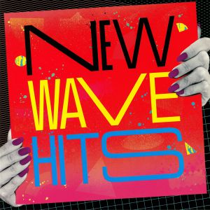 VARIOUS - New Wave Hits (reissue)