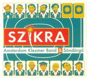 AMSTERDAM KLEZMER BAND/SONDORGO - Szikra
