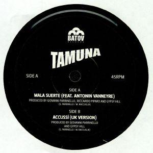 TAMUNA - Mala Suerte