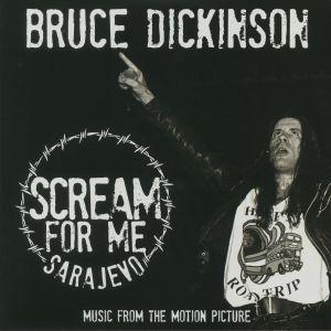 DICKINSON, Bruce - Scream For Me Sarajevo (Soundtrack)