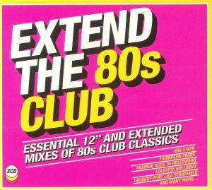 VARIOUS - Extend The 80s: Club