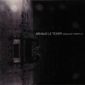 LE TEXIER, Arnaud - Granular Therapy