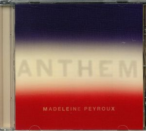 PEYROUX, Madeleine - Anthem
