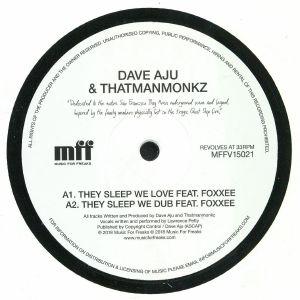 AJU, Dave/THATMANMONKZ feat FOXXEE - They Sleep We Love