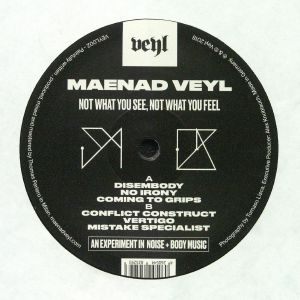 VEYL, Maenad - Not What You See Not What You Feel