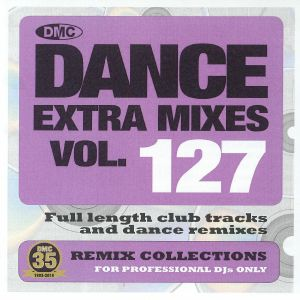 VARIOUS - Dance Extra Mixes Vol 127: Remix Collections For Professional DJs (Strictly DJ Only)