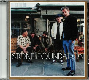 STONE FOUNDATION - Everybody Anyone