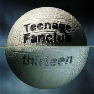 TEENAGE FANCLUB - Thirteen (remastered)