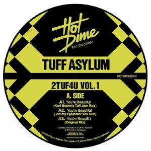 TUFF ASYLUM/ANTHILL MOB - 2TUF4U Vol 1 (Karl Brown, Jeremy Sylvester, Diy, DEM2 mixes)