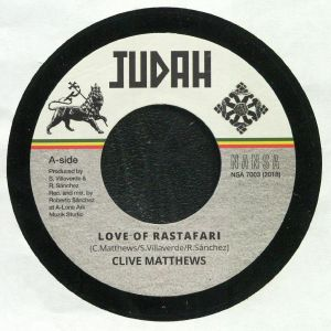 MATTHEWS, Clive/LONE ARK RIDDIM FORCE - Love Of Rastafari