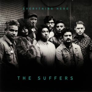 SUFFERS, The - Everything Here