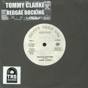 CLARKE, Tommy - Reggae Rocking