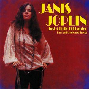 JOPLIN, Janis - Just A Little Bit Harder: Rare & Unreleased Tracks