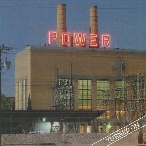 POWER - Turned On