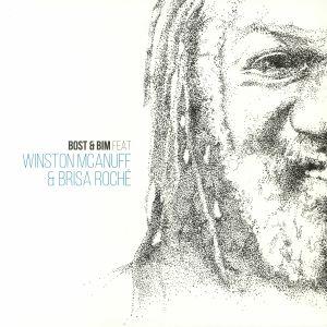 BOST & BIM feat WINSTON McANUFF/BRISA ROCHE - Bost & Bim feat Winston McAnuff & Brisa Roche