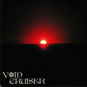 VOID CRUISER - Overstaying My Welcome (reissue)