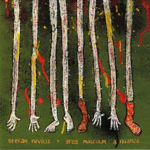 NEVILLE, Stefan/GREG MALCOLM - A Nuance