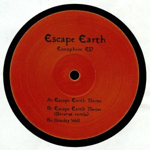 ESCAPE EARTH - Exosphere EP