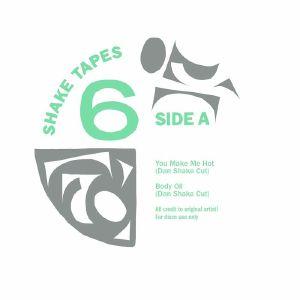 SHAKE TAPES - Volume 6 (Dan Shake mixes)