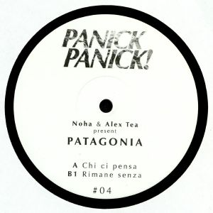 PATAGONIA aka NOHA/ALEX TEA - Chi Ci Pensa