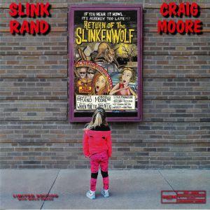 SLINK RAND/CRAIG MOORE - Return Of The Slinkenwolf
