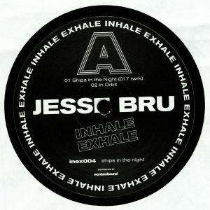 BRU, Jesse - Ships In The Night
