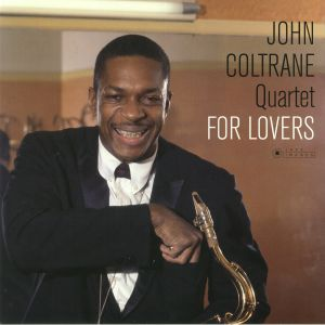 JOHN COLTRANE QUARTET - For Lovers