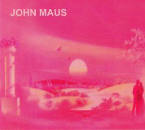 MAUS, John - Songs (reissue)