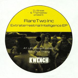 DJ SNEAK/TRIPMASTAZ presents RARE TWO INC - Extraterrestrial Intelligence EP