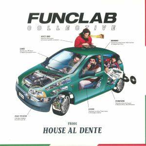 FUNCLAB COLLECTIVE/AYCE BIO/BORBO/TURENNE - House Al Dente EP