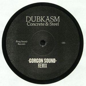 DUBKASM - Concrete & Steel (Gorgon Sound & OBF Remixes)